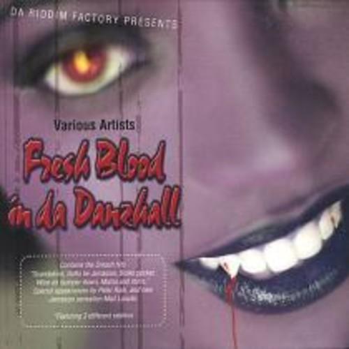 Fresh Blood in da Danzhall [CD]