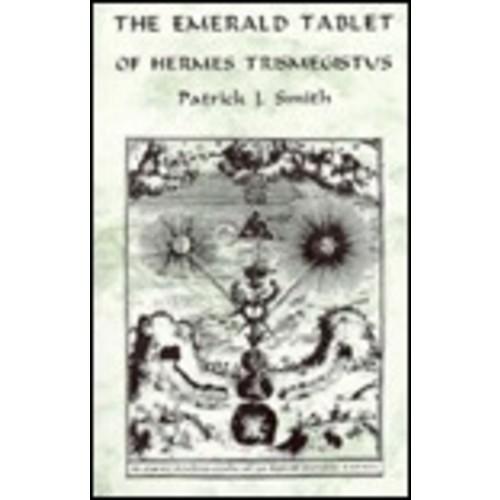 The Emerald Tablet of Hermes Trismegistus