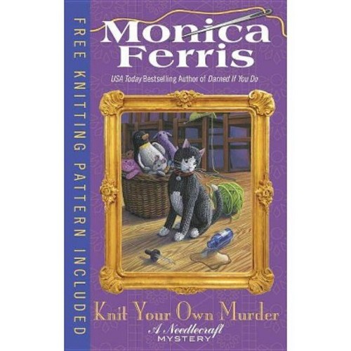 Knit Your Own Murder (Hardcover) (Monica Ferris)