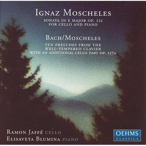 Moscheles: Sonata for cello & piano; Ten Preludes [CD]