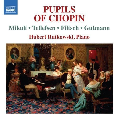 Pupils of Chopin [CD]