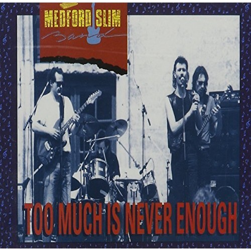 Too Much is Never Enough [CD]