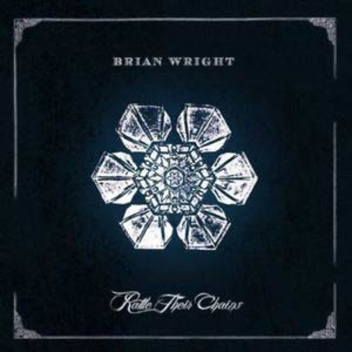Rattle Their Chains By Brian Wright (Audio CD)