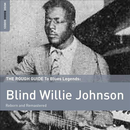 The Rough Guide to Blind Willie Johnson [CD]