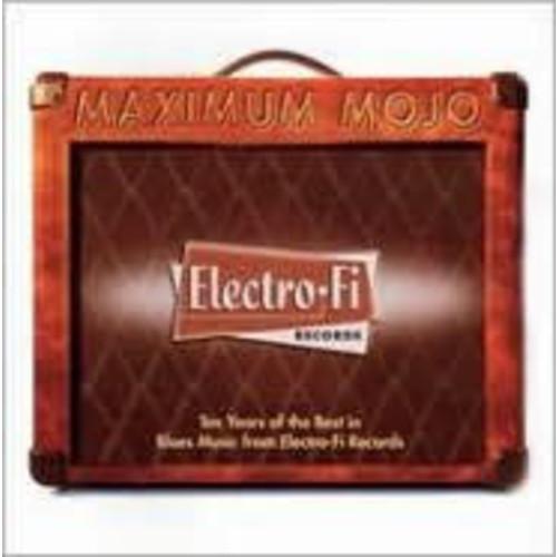 Maximum Mojo-Electro-Fi Records 10th Anniversary Collection