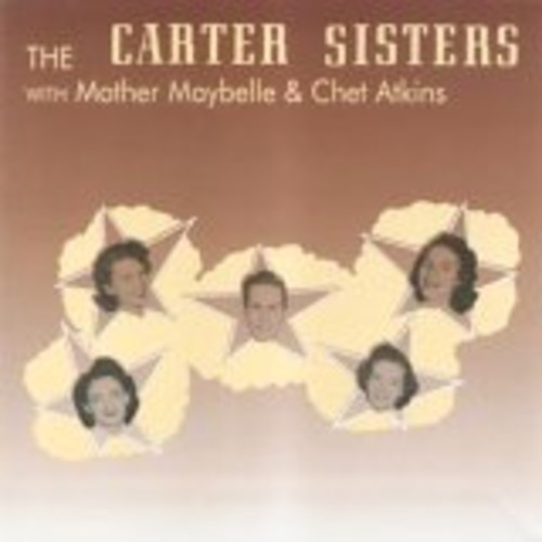 Carter Sisters With Mother Maybelle with Chet Atkins