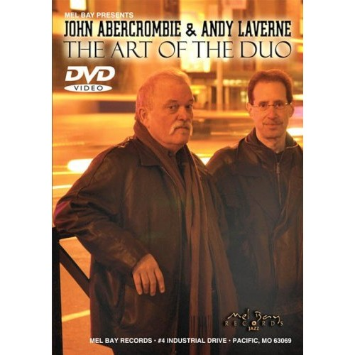 Mel Bay Presents: John Abercrombie & Andy Laverne - The Art of Duo