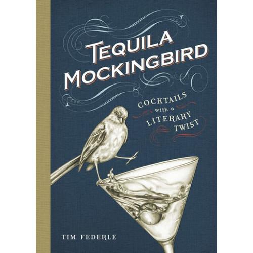 Tequila Mockingbird: Cocktails with a Literary Twist