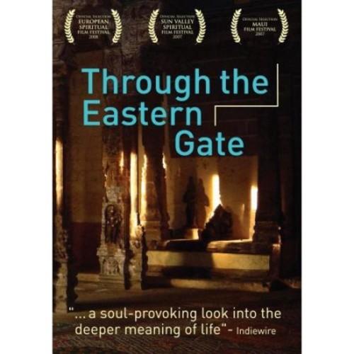 Through the Eastern Gate [DVD] [2007]