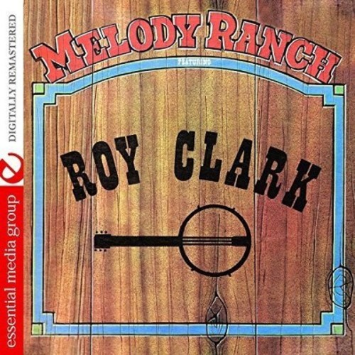 Melody Ranch Featuring Roy Clark [CD]