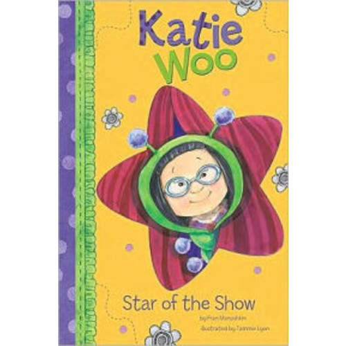 Star of the Show (Katie Woo Series)