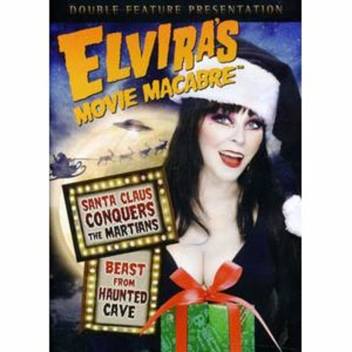 Elvira's Movie Macabre: Santa Claus Conquers the Martians/Beast From Haunted Cave