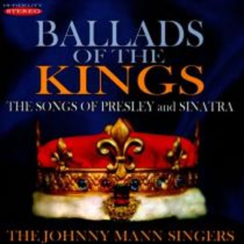 Ballads of the Kings: The Songs of Presley and Sinatra [CD]