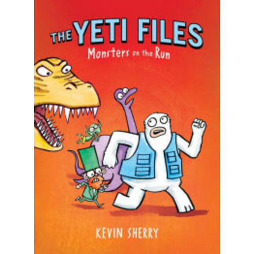 Monsters on the Run (The Yeti Files Series #2)