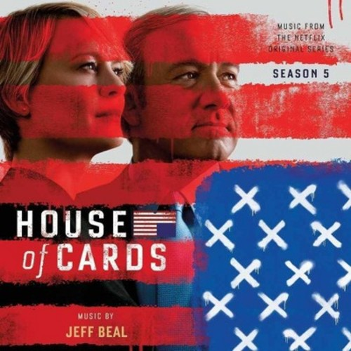 Jeff Beal - House Of Cards 5 - Music From The Netflix Original Series(Original Soundtrack) [Audio CD]