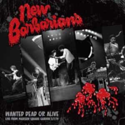 Wanted Dead Or Alive New Barbarians [Vinyl]