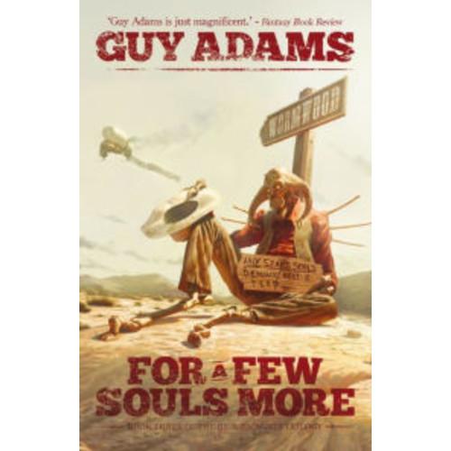 For A Few Souls More
