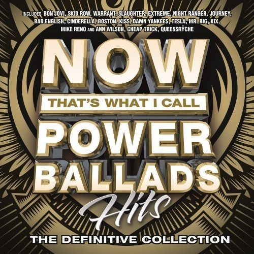 Now That's What I Call Power Ballads: Hits [CD]