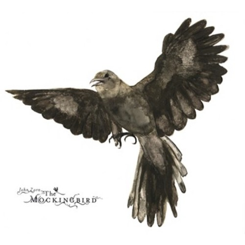 John Zorn - The Mockingbird