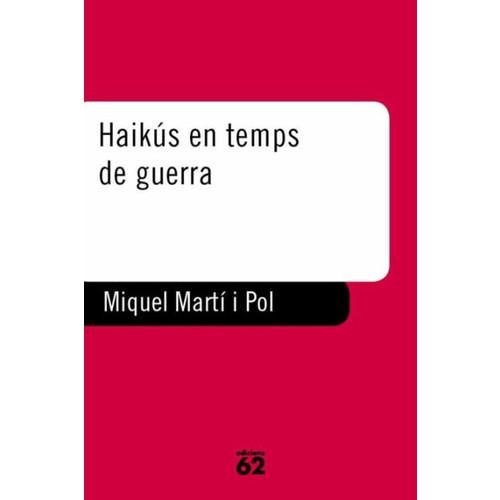 Haiks en temps de guerra