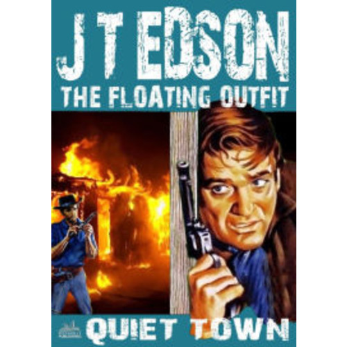 The Floating Outfit 8: Quiet Town