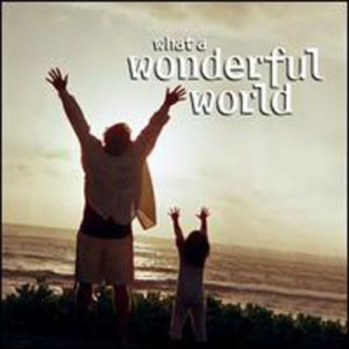What a Wonderful World [Fast Forward] By Various Artists (Audio CD)
