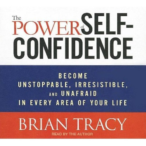 The Power of Self-confidence (Unabridged) (Compact Disc)