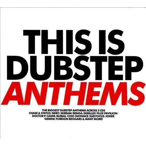 This Is Dubstep: Anthems [CD]