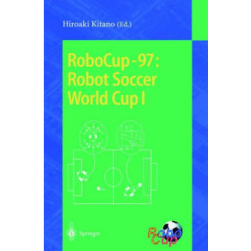 RoboCup-97: Robot Soccer World Cup I / Edition 1