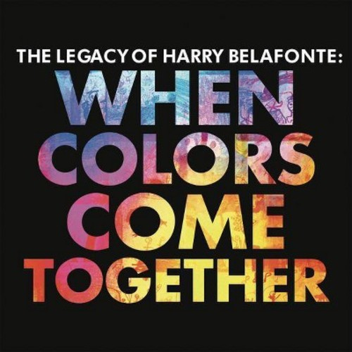 Harry Belafonte - When Colors Come Together (CD)