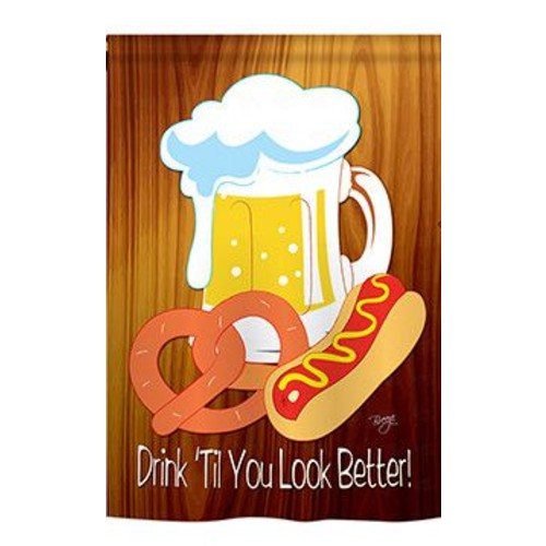 TwoGroupFlagCo Drink 'Til You Look Better 2-Sided Vertical Flag; 40'' H x 28'' W