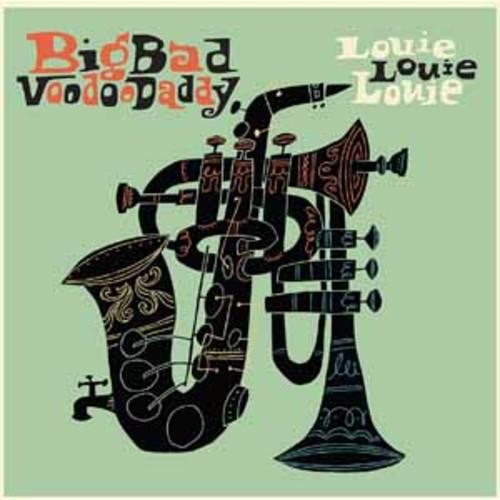 Big Bad Voodoo Daddy - Louie Louie Louie [Vinyl]