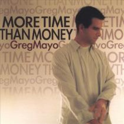 More Time Than Money [CD]