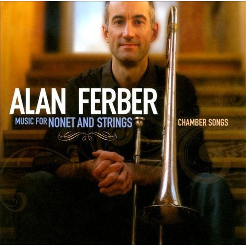 Music for Nonet and Strings: Chamber Songs [CD]