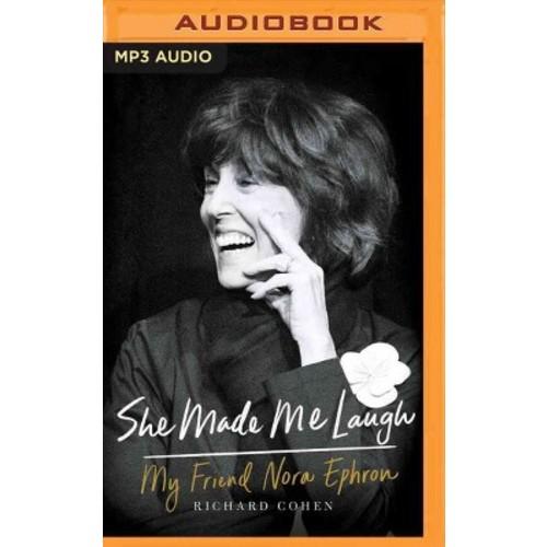 She Made Me Laugh : My Friend Nora Ephron (MP3-CD) (Richard Cohen)
