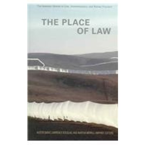 The Place of Law (The Amherst Series in Law, Jurisprudence, and Social Thought)