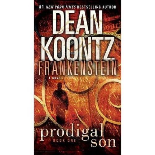 Prodigal Son ( Dean Koontz's Frankenstein) (Paperback)