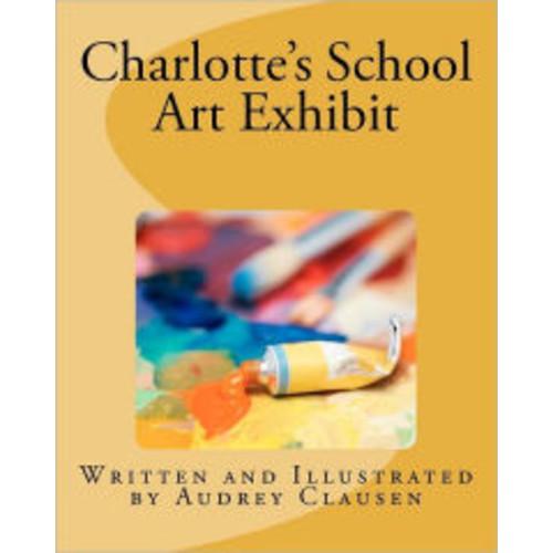 Charlotte's School Art Exhibit