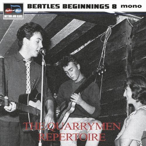 Beatles Beginnings, Vol. 8: The Quarrymen Repertoire [CD]