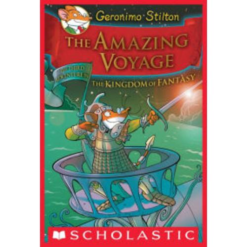 The Amazing Voyage (Geronimo Stilton: The Kingdom of Fantasy Series #3)