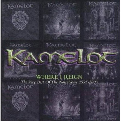 Kamelot - Where i reign:Very best/Noise 1995-20 (CD)