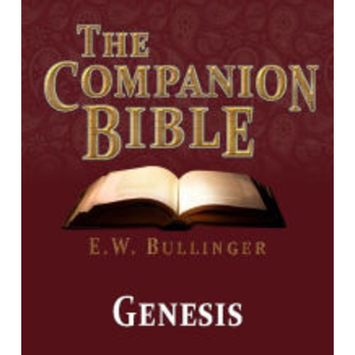 The Companion Bible - The Book of Genesis