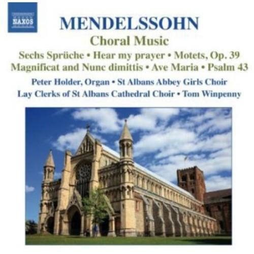 Mendelssohn: Choral Music [CD]