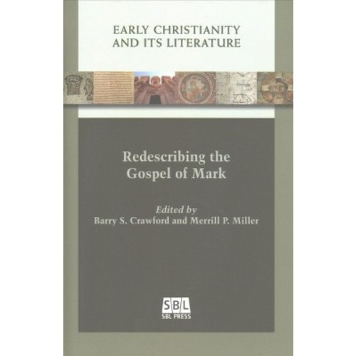 Redescribing the Gospel of Mark (Hardcover)