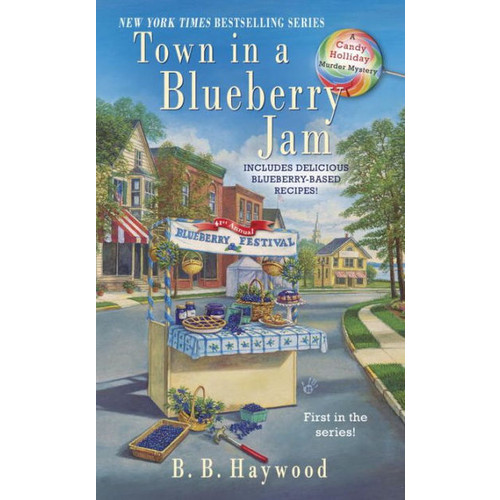 Town in a Blueberry Jam (Candy Holliday Series #1)