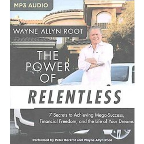 The Power of Relentless (Unabridged) (Compact Disc)