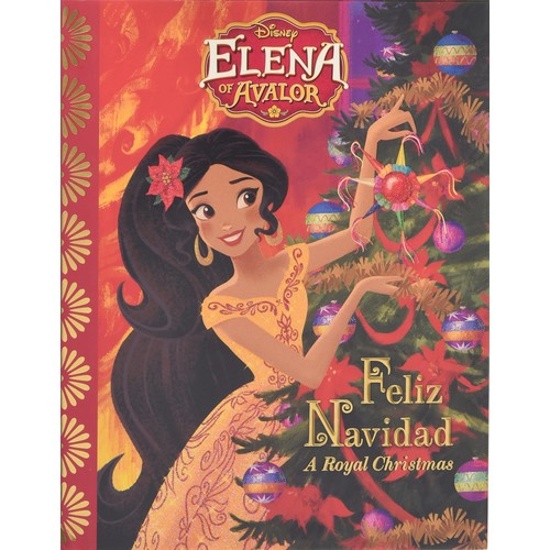 Elena of Avalor Feliz Navidad: A Royal Christmas