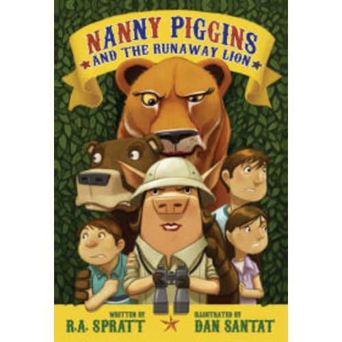 Nanny Piggins and the Runaway Lion (Nanny Piggins Series #3)
