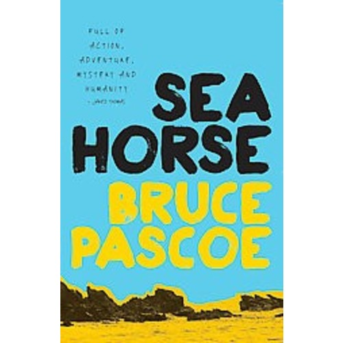Seahorse (Paperback) (Bruce Pascoe)