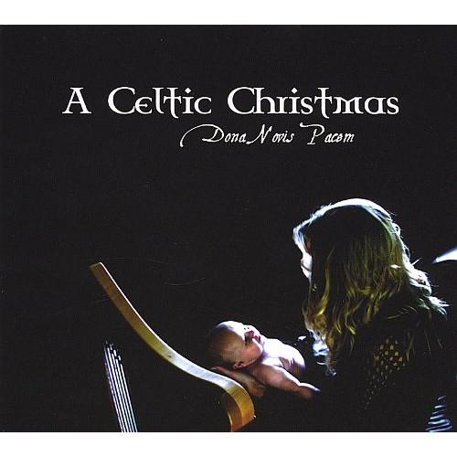 Dona Novis Pacem: A Celtic Christmas [CD]